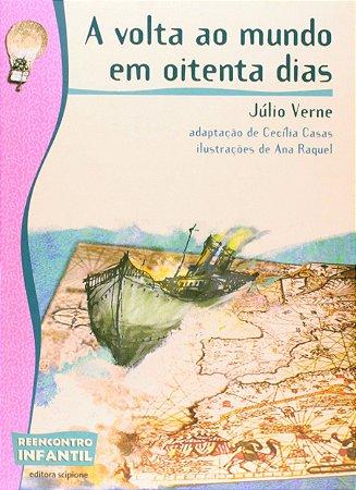 A Volta ao Mundo em 80 Dias - Editora Scipione