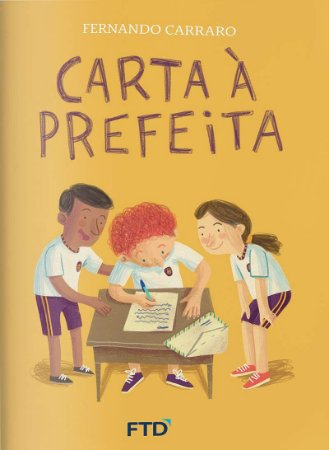 Carta A Prefeita - Editora Ftd