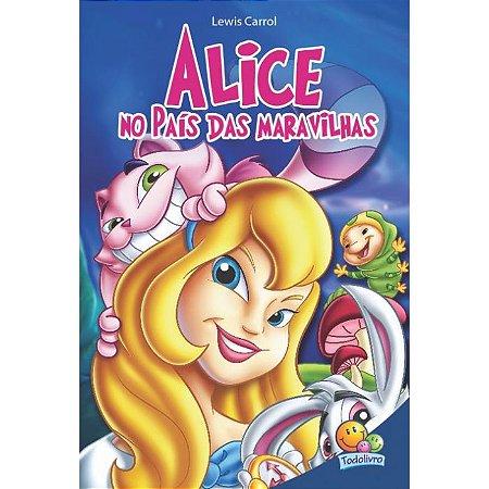 Classic Stars: Alice no País Das Maravilhas - Ed. Todo Livro