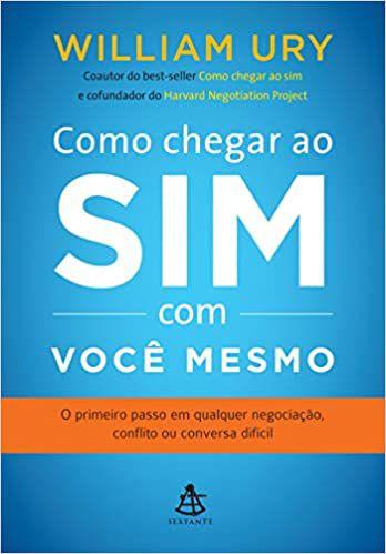 Como Chegar ao Sim com Você Mesmo - Editora Curitiba