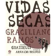 Vidas Secas - Editora Galera