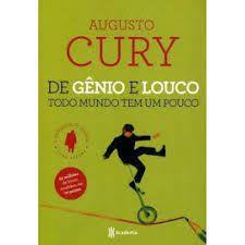 De Gênio e Louco Todo Mundo tem um Pouco - Editora Curitiba