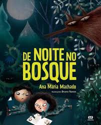 De Noite No Bosque - Editora Ática