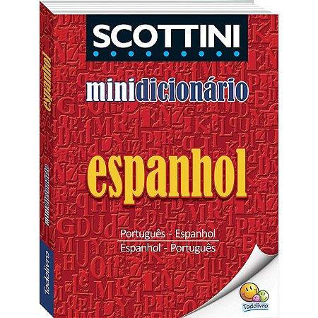 Dicionário Todo Livro Espanhol + 24.000 Verbetes