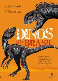 Dinos Do Brasil - Editora Peirópolis