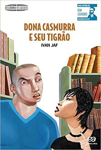 Dona Casmurra e seu Tigrão - Editora Ática