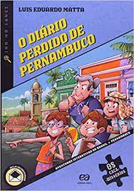 O Diário Perdido De Pernambuco - Editora Ática
