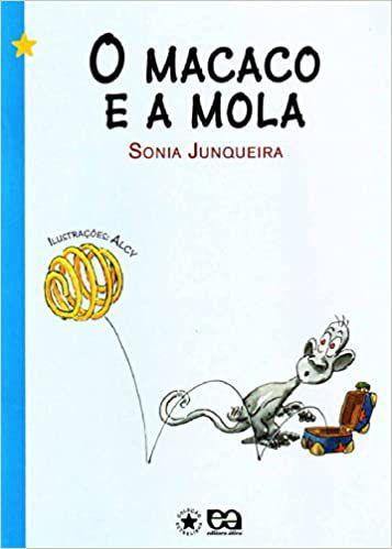 O Macaco e a Mola - Editora Ática
