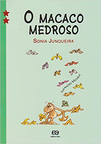 O Macaco Medroso - Editora Ática