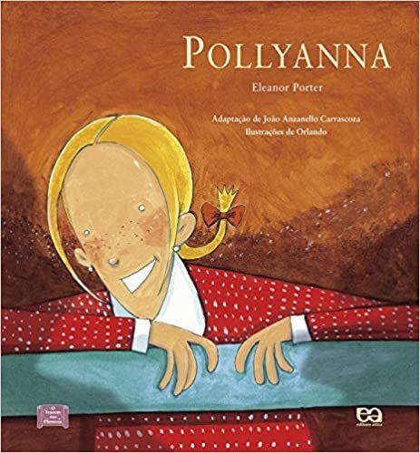 Pollyanna - Editora Ática