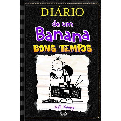 Diário De Um Banana 10 - Bons Tempos - Editora Curitiba
