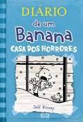 Diário De Um Banana 6 - Casa Dos Horrores - Editora Curitiba