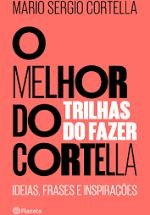 O Melhor Do Cortella Vol. 2 - Editora Curitiba