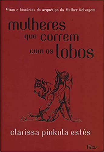 Mulheres Que Correm Com Os Lobos - Editora Curitiba