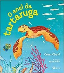 O Anel da Tartaruga - Série Isto e Aquilo - FTD