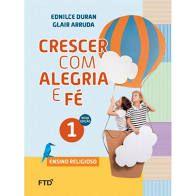 Crescer com Alegria e Fé 1ºano - Editora Ftd