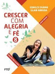 Crescer Com Alegria E Fé 8ºano - Editora Ftd