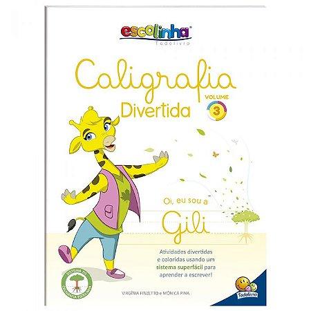 Escolinha Caligrafia Divertida V3 - Editora Todo Livro