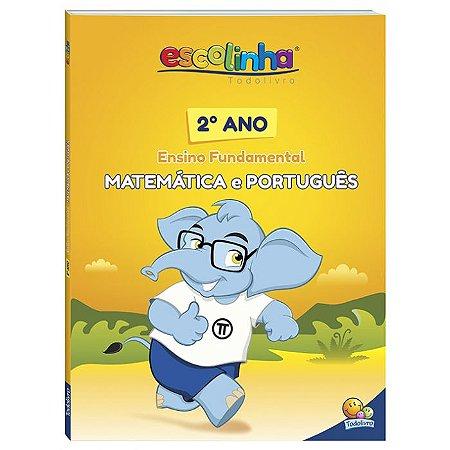 Escolinha Matemática e Português 2º ano - Editora Todo Livro