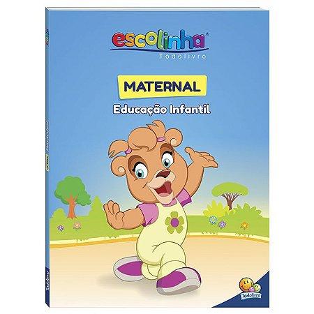 Escolinha Maternal - Todo Livro