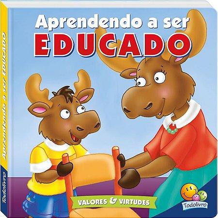 Aprendendo a Ser Educado - Todo Livro