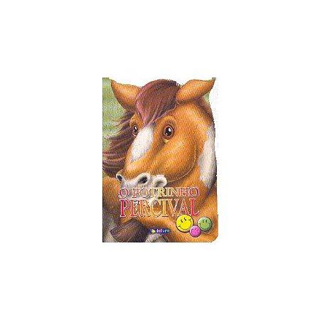 Animais Recortados O Potrinho Percival - Todo Livro