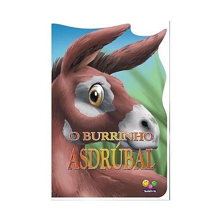 Animais Recortados O Burrinho Asdrúbal - Editora Todo Livro
