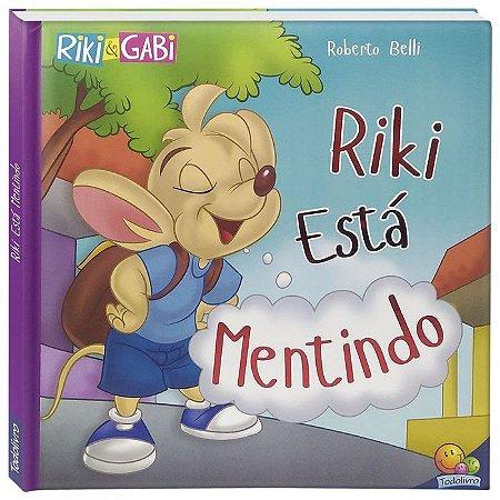 Riki Está Mentindo - Editora Todo Livro
