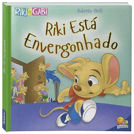 Riki Está Envergonhado - Editora Todo Livro