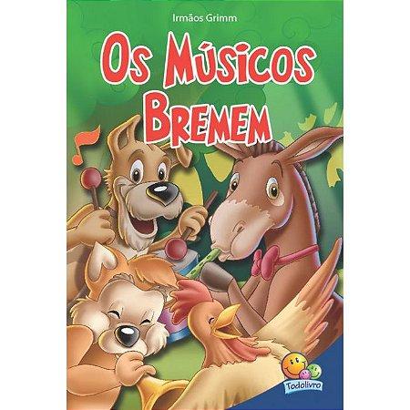 Classic Stars: Os Músicos de Bremem - Editora Todo Livro