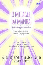 O Milagre da Manhã para Famílias - Curitiba