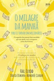 O Milagre da Manhã para se tornar um Milionário - Curitiba