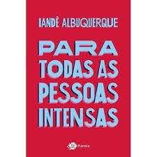 Para Todas as Pessoas Intensas - Curitiba