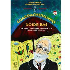 Guardachuvando Doideiras - Atual