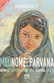 Meu Nome é Parvana - Ática