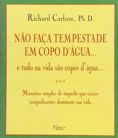 Não faça tempestade em Copo D água - Curitiba