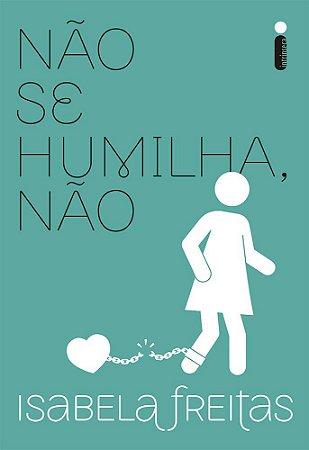 Não se humilha não - Curitiba