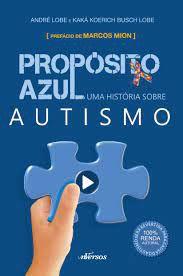 Propósito Azul - Uma história sobre autismo - Curitiba