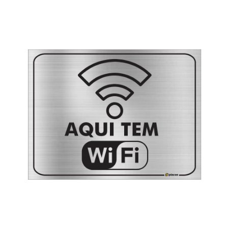 Placa - Aqui tem WIFI - Aluminio