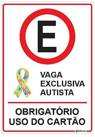 Placa Estacionamento Exclusivo Autista - Obrigatório Uso do Cartão