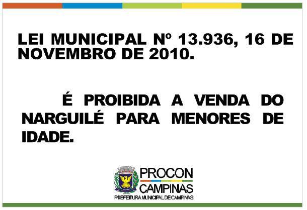 Placa Proibida a venda de narguilé para menores de 18 anos - Lei Municipal 13.936/2010