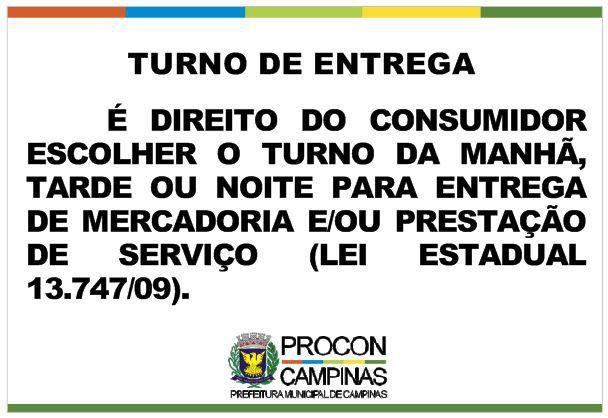 Placa - Turno de Entrega - Lei Municipal 13.747/2009