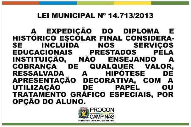 Placa - Expedição de Diploma - Lei Municipal 14713/2013