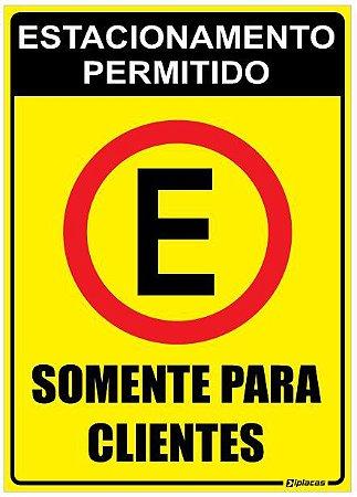 Placa Estacionamento Permitido - Somente para Clientes
