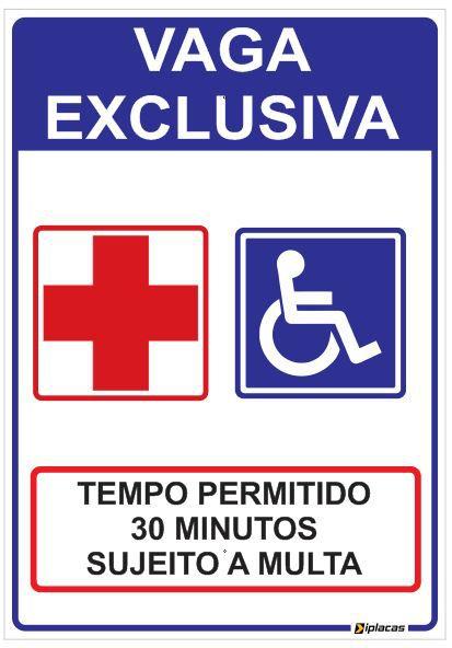 Placa Estacionamento Vaga Exclusiva - Tempo Permitido 30 Minutos