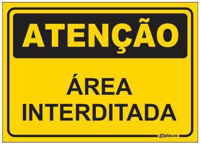 Placa Atenção - Área Interditada