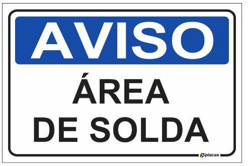 Aviso - Área de Solda