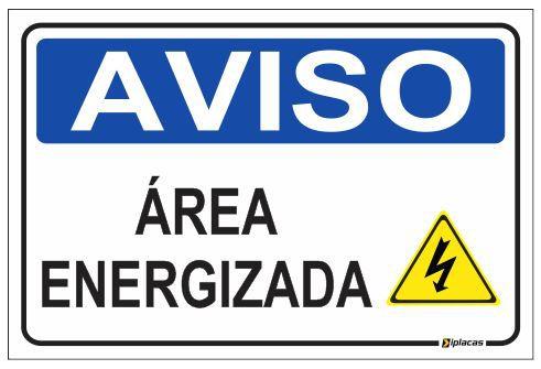 Aviso - Área Energizada