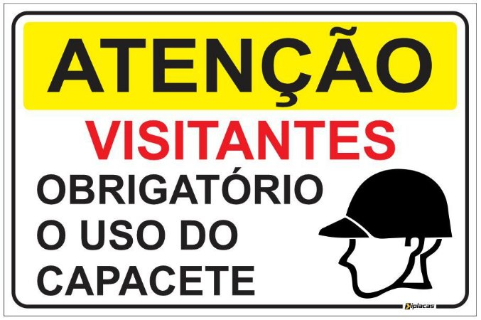 Placa Atenção - Visitantes - Obrigatório o uso do Capacete