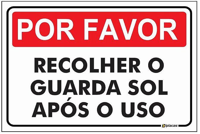 Placa Aviso - Por favor - Recolher o Guarda Sol após o Uso